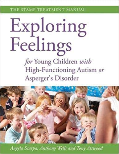Exploring Feelings: For Young Children with High-Functioning Autism or Aspergers Disorder