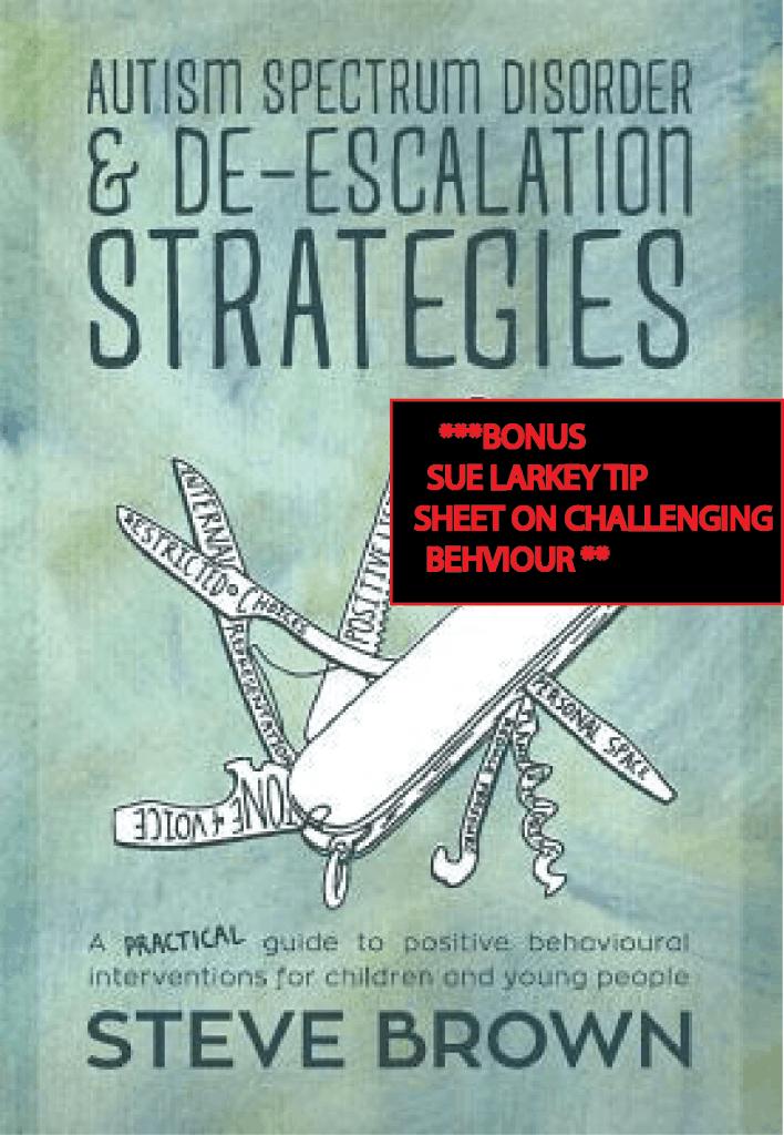 Autism Spectrum Disorder & De-Escalation Strategies