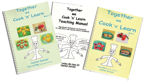 Two Cook Books and Teaching Manual titled: Together we Cook 'n' Learn, by Heather Durrant and Sue Larkey